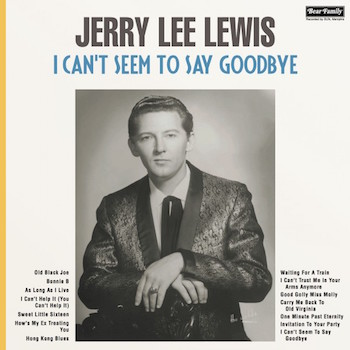 Lewis ,Jerry Lee - I Can't Seen To Say Goodbye ( lp 180gr )
