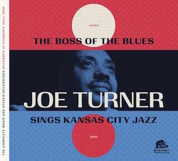 Turner ,Big Joe - Complete Boss Of The Blues