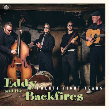 Eddy And The Backfires - Twenty Fight Years