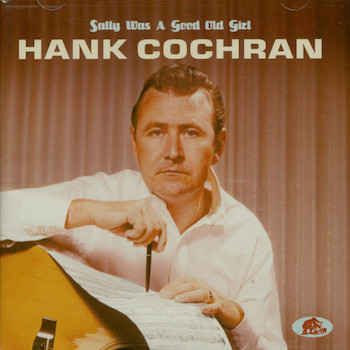 Cochran ,Hank - Sally Was A Good Old Girl ( cd )
