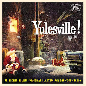 V.A. - Yulesville! 33 Rockin' Rollin' Christmas Blasters ...