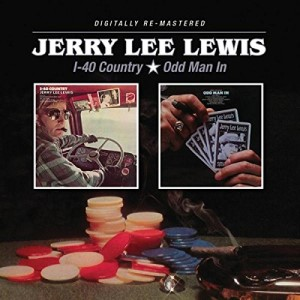 Lewis ,Jerry Lee - 2on1 I-40 Country / Odd Man In