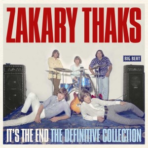 Zakary Thaks - It's The End : Definitive Collection