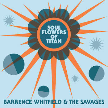 Whitfield ,Barance & The Savages - Soul Flowers Of Titan ( lp )
