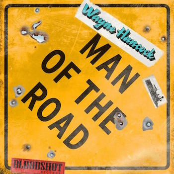 Hancock ,Wayne - Man Of The Road ( Ltd Lp )