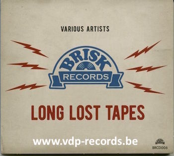 Collins Hot Club ,Ray - Brisk Records Long Lost Tapes
