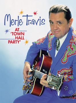 Travis ,Merle - At Town Hall Party
