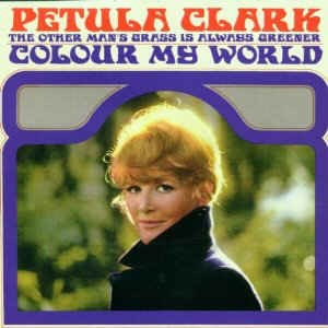 Clark ,Petula - 2on1 Color My World /The Other Man's....