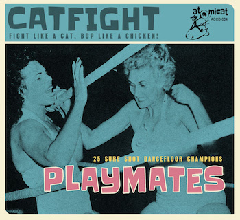 V.A. - Cat Fight Vol 4 : Playmates