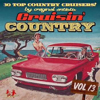 V.A. - Cruisin' Country Vol 13