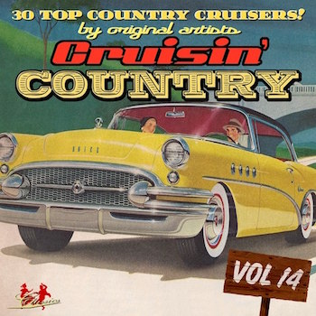 V.A. - Cruisin' Country Vol 14