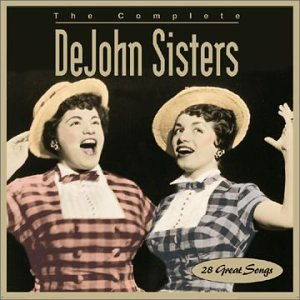 DeJohn Sisters - The Complete ..