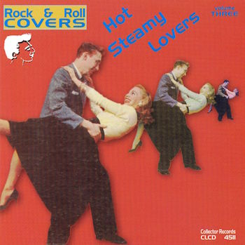 V.A. - Hot Steamy Lovers : Rock'n'Roll Covers Vol 3