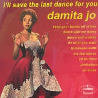 Damita ,Jo - I'llSave The Last Dance For You
