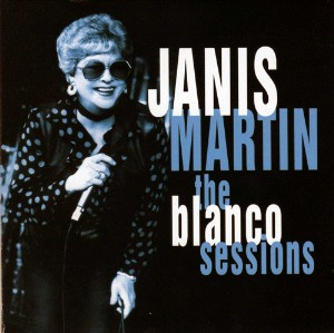 Martin ,Janis - The Blanco Sessions