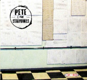 Pete And The Starphonics - Pete And The Starphonics