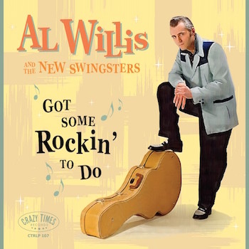 Willis ,Al And The New Swingsters - Got Some Rockin' To Do