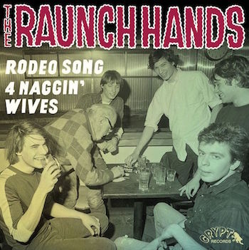 Raunch Hands ,The - Rodeo Song + 1