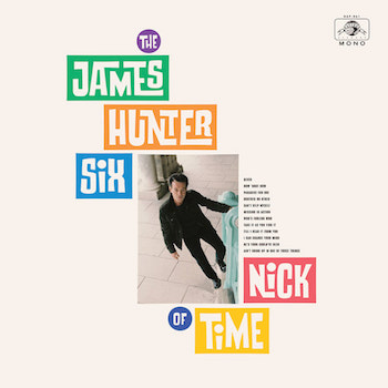 James Hunter Six ,The - Nick Of Time ( Ltd Color )