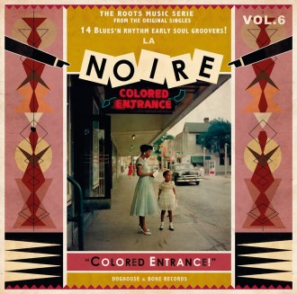 V.A. - La Noire Vol 6 : Colored Entrance !
