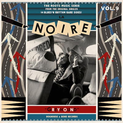 V.A. - La Noire Vol 9 Greyhound