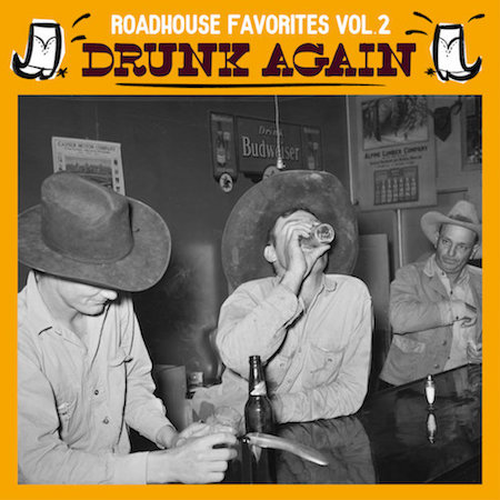 V.A. - Roadhouse Favorites Vol 2 : Drunk Again ( Ltd Lp )