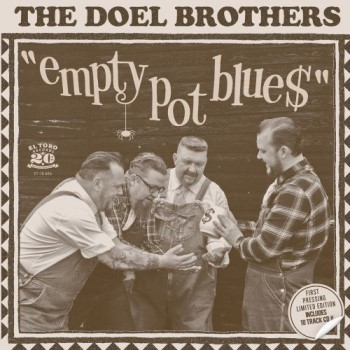 Doel Brothers ,The - Empty Pot Blues + 3 ( ltd Ep )