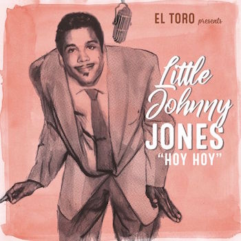 Little Johnny Jones - Hoy Hoy + 3 (Ltd 33 Rpm Ep )