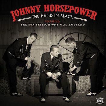 Horsepower ,Johnny - The Band In Black