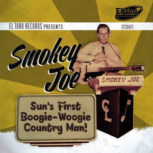 Smokey Joe : Sun's First Boogie-Woogie Country Man