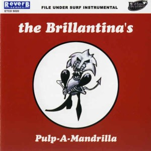 Brillantina's ,The - Pulp A Mandrila
