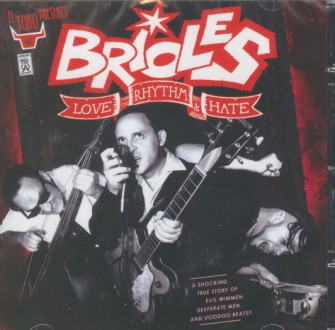 Brioles ,The - Love Rhythm & Hate
