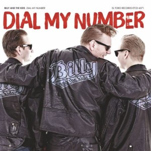 Billy And The Kid's - Dial My Number