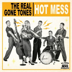 Real Gone Tones ,The - Hot Mess