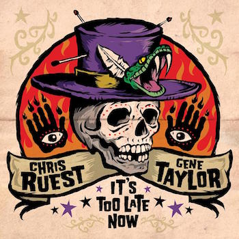 Ruest ,Chris And Taylor ,Gene - It's Too Late Now