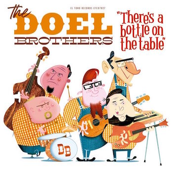 Doel Brothers ,The - There's Is A Bottle On The Table