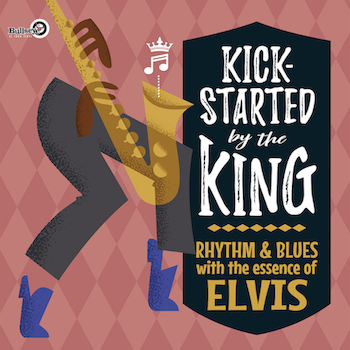 V.A. - Kick Started By The King