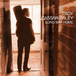 Cassar-Daley, Troy - Long Way Home