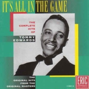 Edwards ,Tony - It's All In The Game :Complete Hits Of Tony..