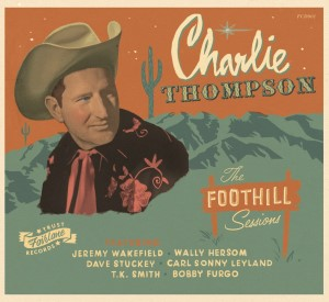 Thompson ,Charlie - The Foothill Sessions ( lp )