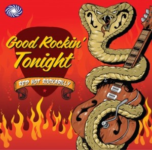 V.A. - Red Hot Rockabilly : Good Rockin' Tonight