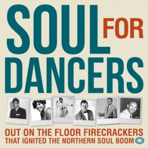 V.A. - Soul For Dancers : Out On The Floor Firecrackers .( lp)