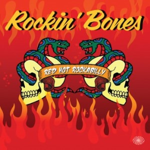 V.A. - Red Hot Rockabilly : Rockin' Bones