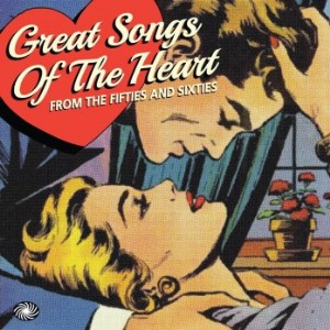 V.A. - Great Songs Of The Heart : From The 50's & 60's