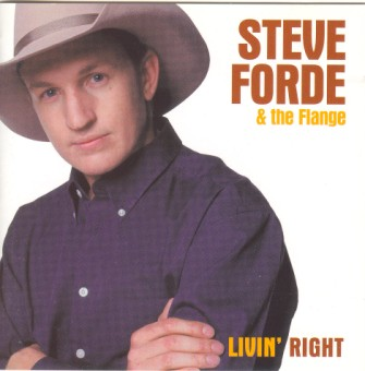 Forde ,Steve & The Flange - Livin' Right