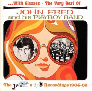Fred ,John & His Playboys - With Glasses:The Very Best Of