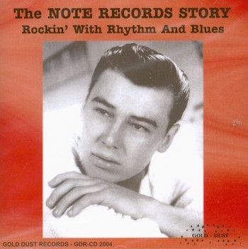 V.A. - The Note Records Story : Rockin' With R&B ..