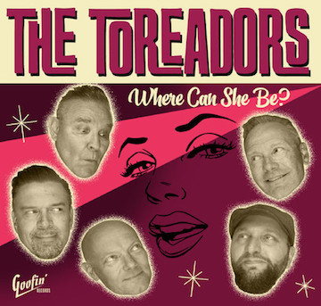 Toreadors ,The - Where Can She Be ?