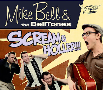 "Bell ,Mike & The Belltones - Scream & Holler ( Ltd 10"" Color )"