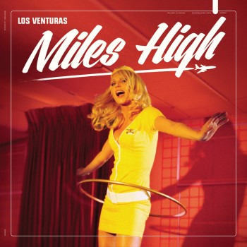 Los Venturas - Miles High ( ltd color lp )